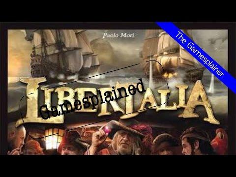 Libertalia Gamesplained - Part 1