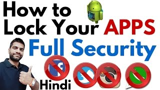 How to Lock your Apps With Full Security