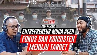 [PODCAST SISI LAIN] Reza Fahlevi Entrepreneur Muda Aceh Fokus dan Konsisten Menuju Target