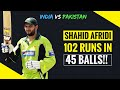 Shahid Afridi 102 off 45 Balls vs India 2005 | EXTENDED HIGHLIGHTS