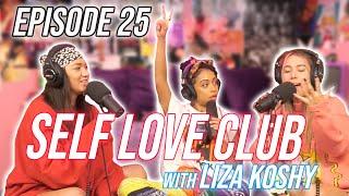 Self Love Club w/ Liza Koshy | Oddvice Episode 25