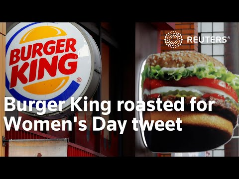 Burger King roasted for Women's Day tweet