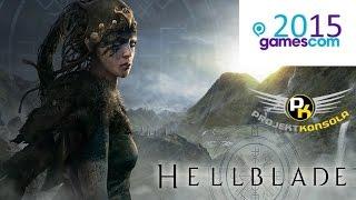 Hellblade gamescom 2015 gameplay, czyli kolejny hit od Ninja Theory