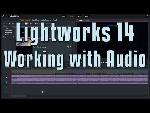 Lightworks 14 – Working with Audio