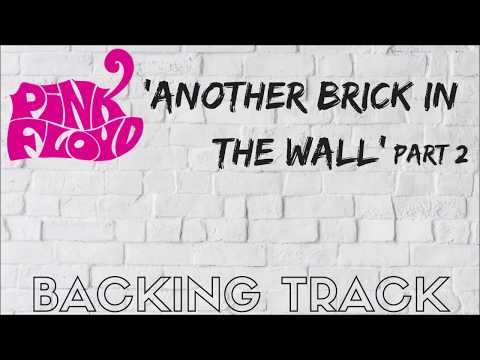 Pink Floyd - 'Another Brick In The Wall' - (Part 2) - FULL [No Vocals]