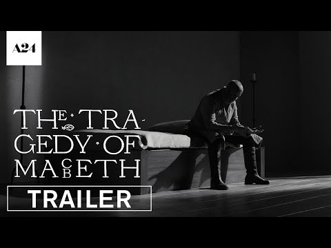 The Tragedy of Macbeth – Il teaser trailer ufficiale