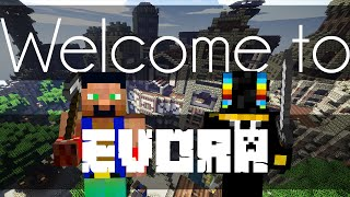 Minecraft: Evora - The Start of Something Beautiful