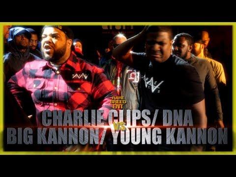 CHARLIE CLIPS/ DNA VS BIG KANNON/ YOUNG KANNON RAP BATTLE - RBE