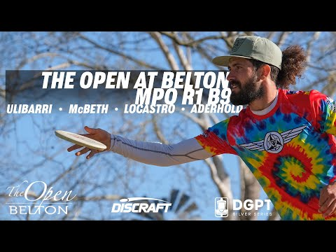 The Open at Belton | RD1 B9 | McBeth, Ulibarri, Locastro, Aderhold