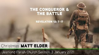 Revelation 12: 7-17 - The Conquerer & The Battle - Jesmond Parish - Sermon - Clayton TV