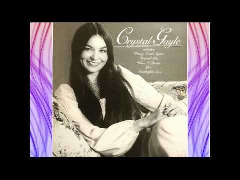 Crystal Gayle - When I Dream