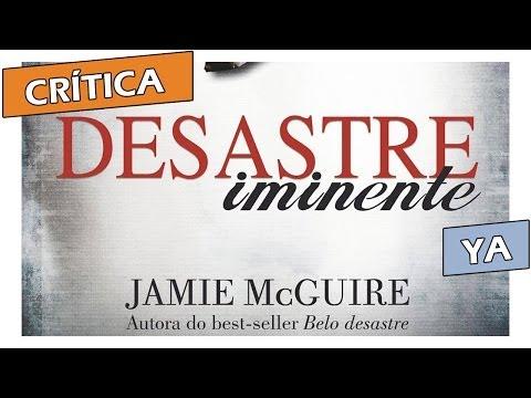 Crítica: Desastre Iminente, de Jamie McGuire