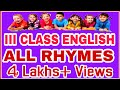 3rd class English all rhymes / Ap III Class all English rhymes