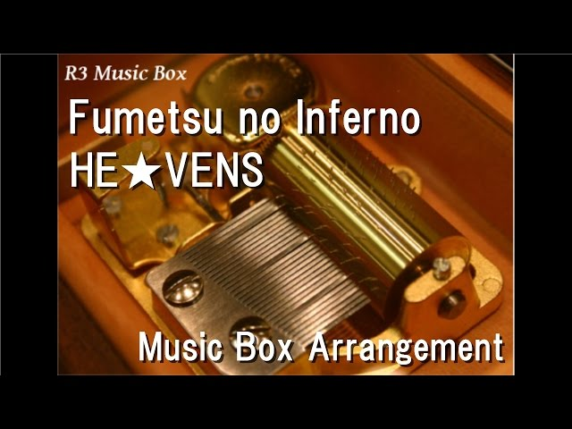 Fumetsu-no-inferno-he-vens-music-box