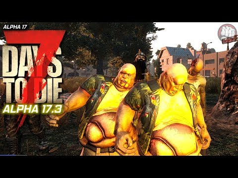 Later Than Expected | 7 Days To Die Gameplay | Alpha 17.3 S7 EP5