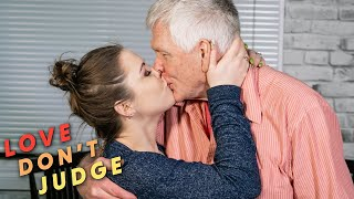 I'm 25, He's 70 - What's The Problem? | LOVE DON'T JUDGE