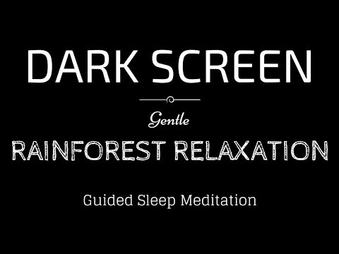 Guided Meditation for Sleeping BLACK SCREEN | RELAXING RAINFOREST with Rain | Sleep Meditation