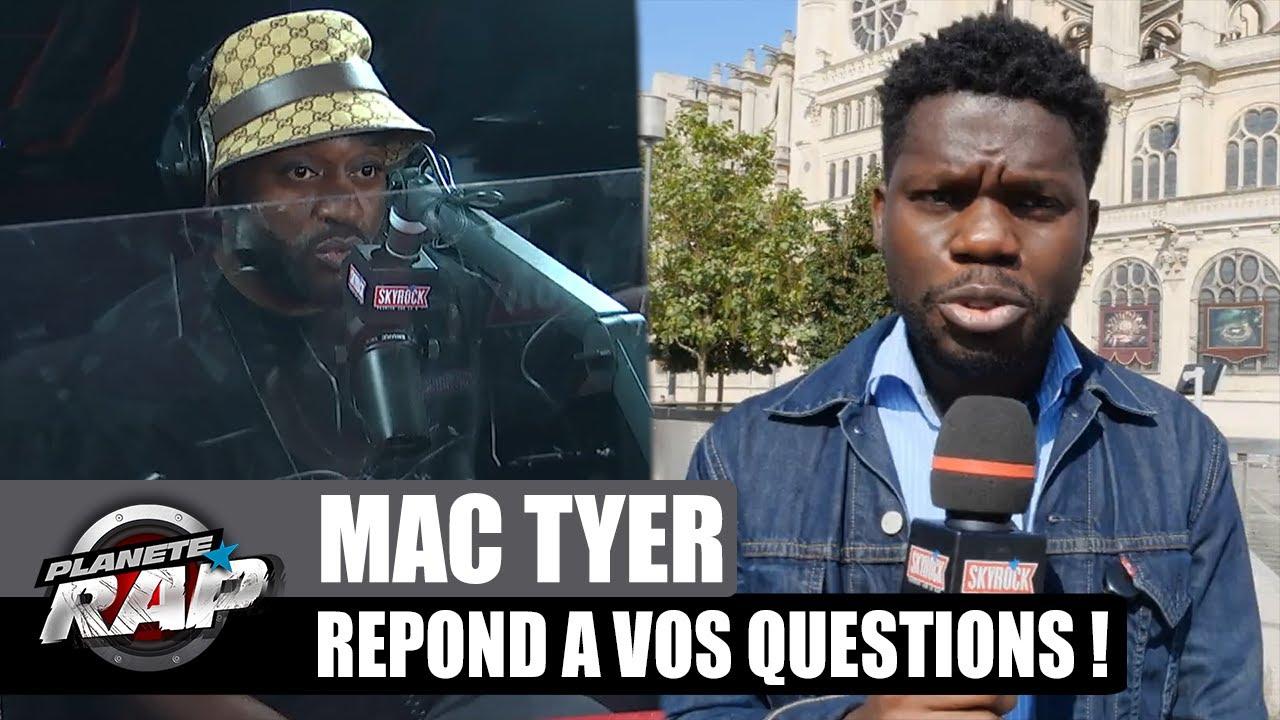 Mac Tyer SENSIBLE à la JEUNESSE ? Il répond à VOS questions ! #PlanèteRap