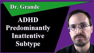 ADHD, Predominantly Inattentive Subtype