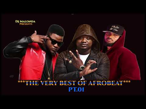 THE VERY BEST OF AFROBEAT Pt.01 BY DJ MALONDA FT WANDE COAL   FLAVOUR   FALLY IPUPA   SKALES