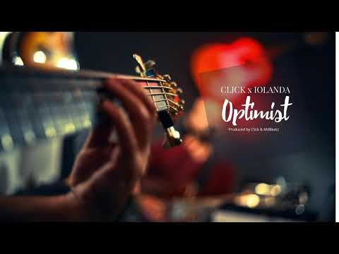 Click X Iolanda – Optimist [Prod Click X Mdbeatz] Video