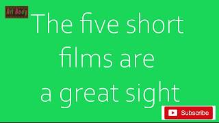 The five short films are a great sight || ஒரு பார்வை
