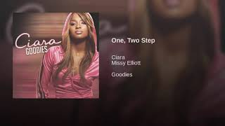 Ciara Missy Elliott  (One, Two Step) SONG AUDIO