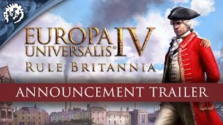 Europa Universalis IV: Rule Britannia Youtube Video