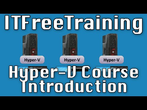 Hyper-V Course Introduction - YouTube