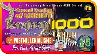 Pdt. Esra Alfred Soru : SECOND COMING OF CHRIST (Part 15)