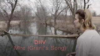 "DIIV   ""Mire (Grant's Song)"" | GP4K"