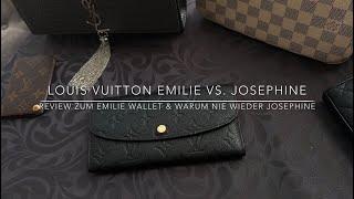 Review: Louis Vuitton Emilie Wallet & mein persönlicher Alptraum - LV Josephine Portemonnaie