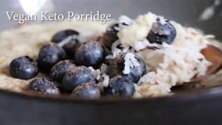 Vegan Keto Porridge