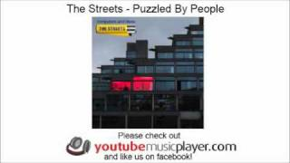 The Streets - Puzzled By People (Computers And Blues)