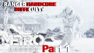 Metro Exodus (P1) HARDEST DIFFICULTY - EVERYTHING Is Attractive In This Game...Even Anna & Miller!