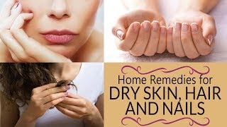30 Best Natural Home Remedies For Healthy Hair, Gorgeous Skin & Strong Nails | Natural Ingredients |