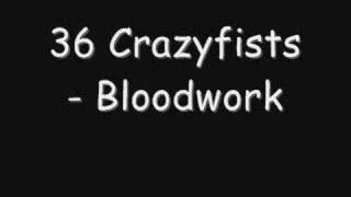 36 Crazyfists - Bloodwork
