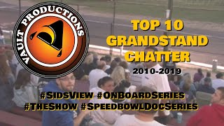 Best of Vault Productions | Top 10 Grandstand Chatter