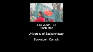 ICC World T20 2014 Flash Mob University of Saskatchewan