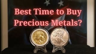 When Is the BEST time to BUY GOLD & SILVER?