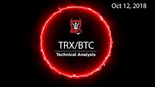 Tron Technical Analysis (TRX/BTC) : A Spark Yes; But Not Yet Fire...  [10.12.2018]