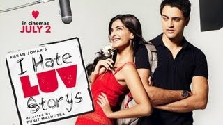 I Hate Luv Storys - First Look - Must Watch - Imran Khan & Sonam Kapoor  HQ
