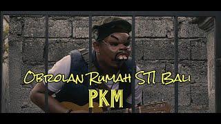 "PKM ""OR"" STI Bali"