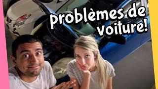 DES PROBLÈMES DE VOITURE! | 17 septembre 2018
