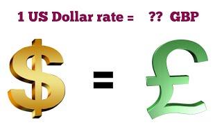 US Dollar to British Pound Exchange rate today   Dollar to Pound exchange rate   Pound to Dollar
