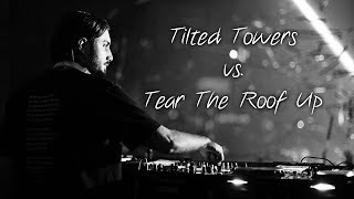 Tilted Towers vs. Tear The Roof Up - Alesso [Pietro Mashup]