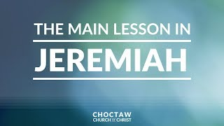 The Main Lesson in Jeremiah