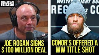 Joe Rogan's $100 million deal, Conor offered title bout,Khabibs dad update,Ngannou on Jones,MMA News