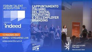 Youtube: Talent Acquisition Forum | Plenaria di Apertura | VALORI AZIENDALI E CORPORATE STORYTELLING VERSO IL NUOVO MONDO DEL LAVORO | Indeed