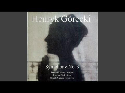 HENRYK GORECKI'S SYMPHONY NO. 3, MVT. 2